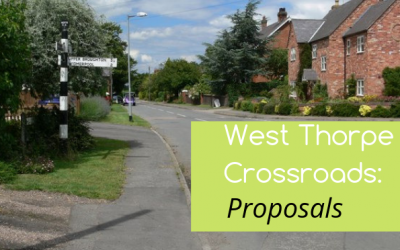 Proposals for West Thorpe Crossroads